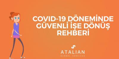 COVID-19 Döneminde Güvenli İşe Dönüş Rehberi